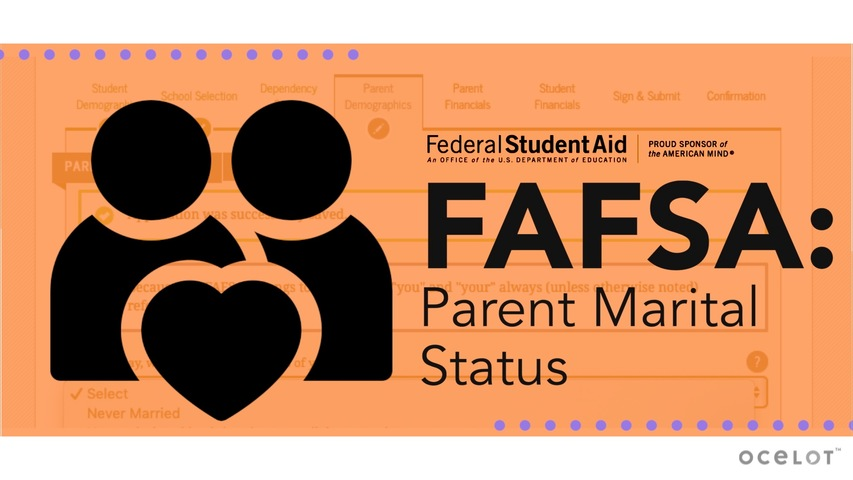 Trending Video FAFSA®: Parent Marital Status
