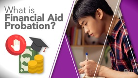 Thumbnail of What is Financial Aid Probation?