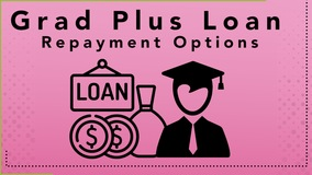 Thumbnail of Grad PLUS Loan Repayment Options