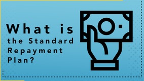 Thumbnail of What is the Standard Repayment Plan?