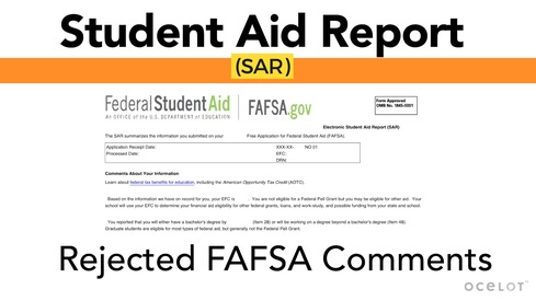 Student Aid Report (SAR) - Rejected FAFSA Comments