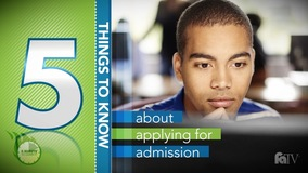 Thumbnail of A Minute to Learn It - 5 Things You Need to Know About Applying for Admission