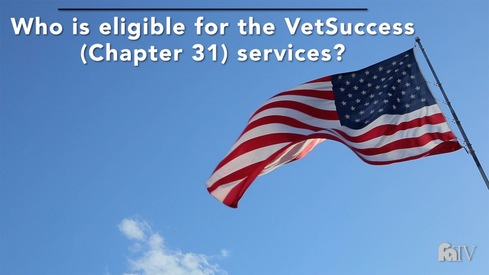 Who is eligible for VetSuccess (Chapter 31) services?
