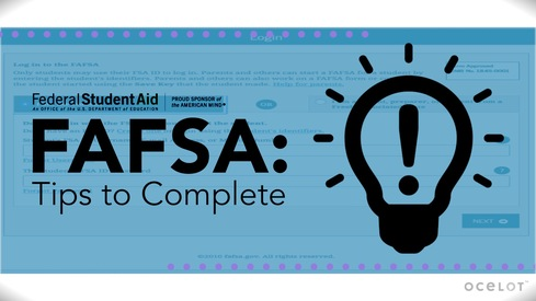 FAFSA®: Tips to Complete