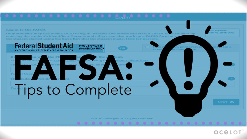Trending Video FAFSA®: Tips to Complete