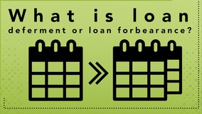 Thumbnail of What is loan deferment or loan forbearance?