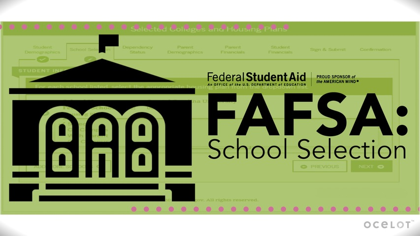 Trending Video FAFSA®: School Selection