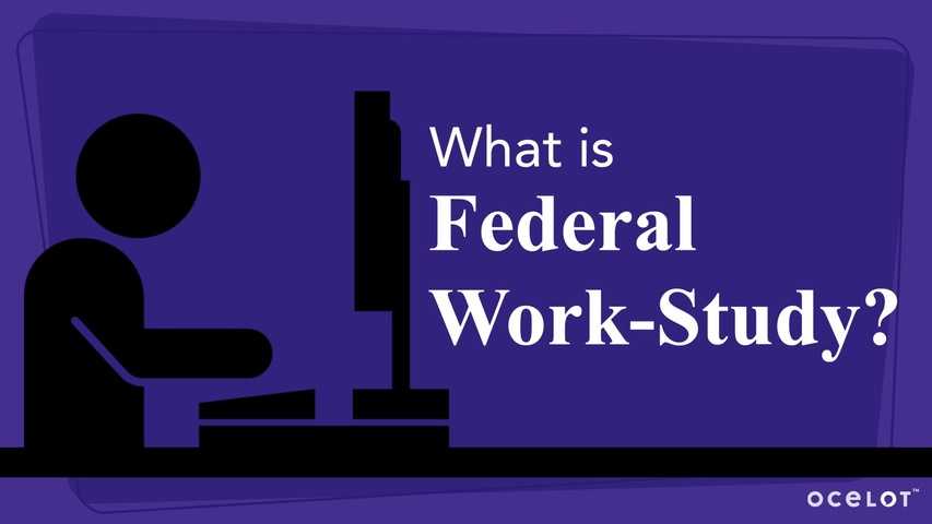 Trending Video What is Federal Work-Study?
