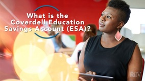 Thumbnail of What is the Coverdell Education Savings Account?