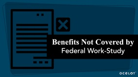 Thumbnail of Benefits Not Covered by Federal Work-Study
