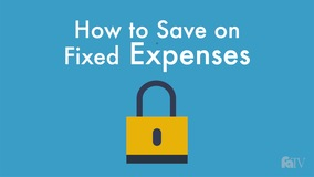 Thumbnail of How to Save on Fixed Expenses