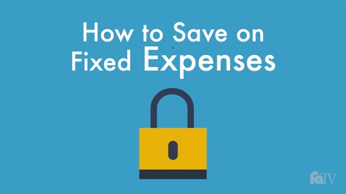 How to Save on Fixed Expenses