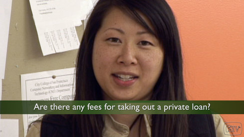 Are there any fees for taking out a private loan?