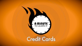 Thumbnail of A Minute to Learn it - Credit Cards