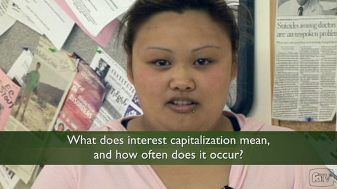 What does interest capitalization mean and how often does it occur?