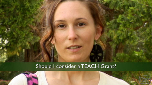 Should I consider a TEACH Grant?