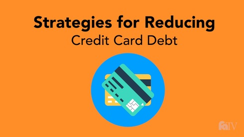 Strategies for Reducing Credit Card Debt