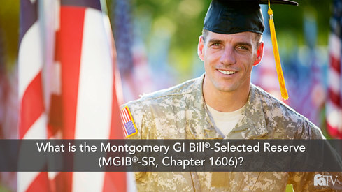 What is the Montgomery GI Bill ® Selected Reserve MGIB-SR Chapter 1606?