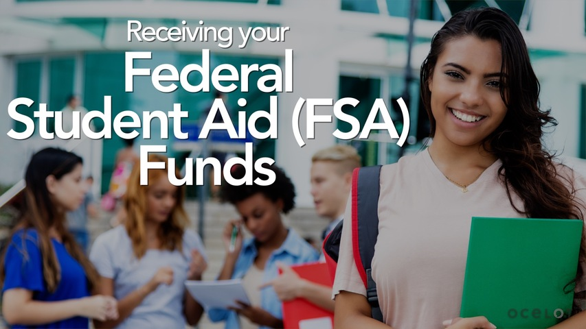 Trending Video Receiving your Federal Student Aid (FSA) Funds