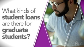 Thumbnail of What kinds of student loans are there for graduate students?