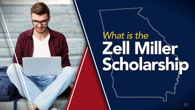 Thumbnail of What is the Zell Miller Scholarship?