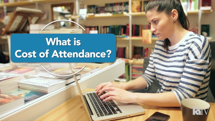 Trending Video What is Cost of Attendance?