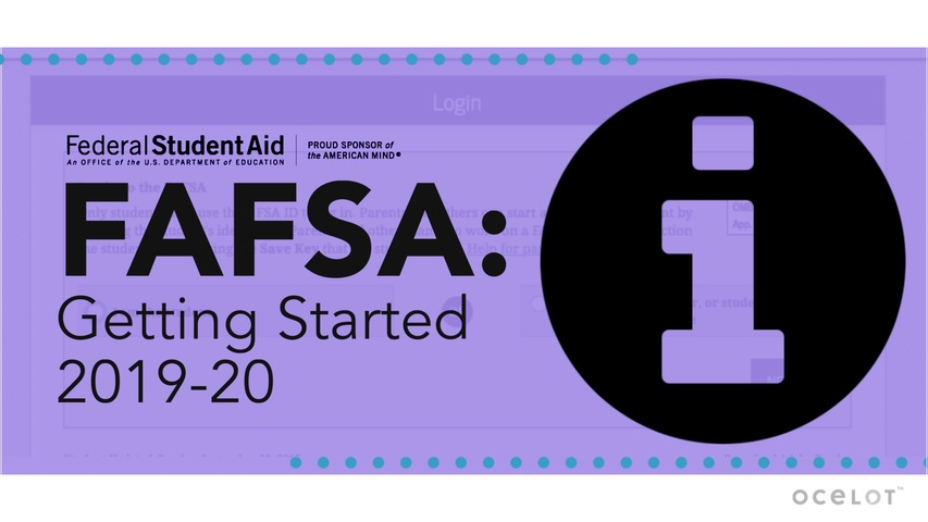 Trending Video FAFSA®: Getting Started 2019-20
