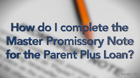 How do I complete the Master Promissory Note for the Parent PLUS Loan?