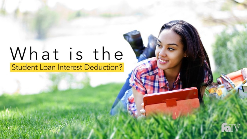 Trending Video What is the Student Loan Interest Deduction?