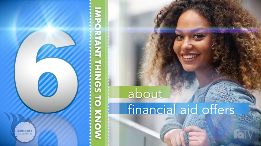 Trending Video A Minute to Learn It - Financial Aid Offer