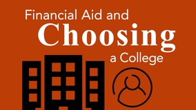 Thumbnail of Financial Aid and Choosing a College