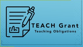 Thumbnail of TEACH Grant - Teaching Obligations