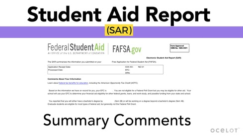 Student Aid Report (SAR) - Summary Comments