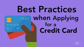 Thumbnail of Best Practices when Applying for a Credit Card.