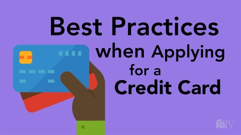 Best Practices when Applying for a Credit Card.
