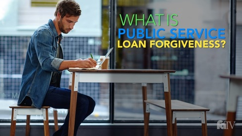 What is Public Service Loan Forgiveness?