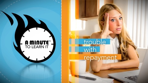 A Minute to Learn It - Trouble with Repayment