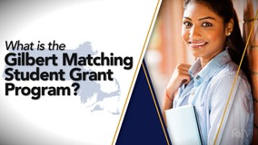 Thumbnail of What is the Gilbert Matching Student Grant Program?