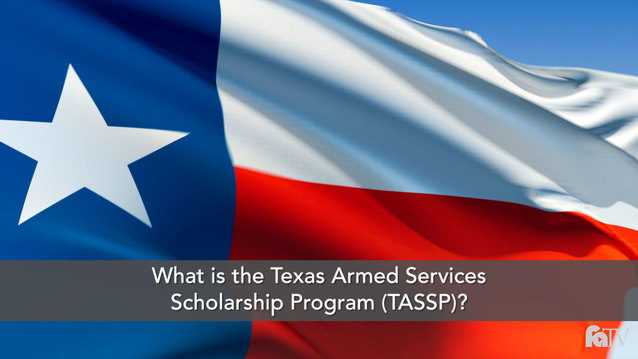 What is the Texas Armed Services Scholarship Program (TASSP)?