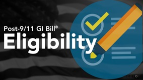 Thumbnail of Post-9/11 GI Bill ® - Eligibility
