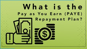 Thumbnail of What is the Pay As You Earn (PAYE) Repayment Plan?
