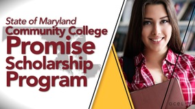 Thumbnail of State of Maryland Community College Promise Scholarship Program
