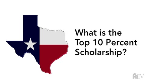 What is the Top 10 Percent Scholarship?