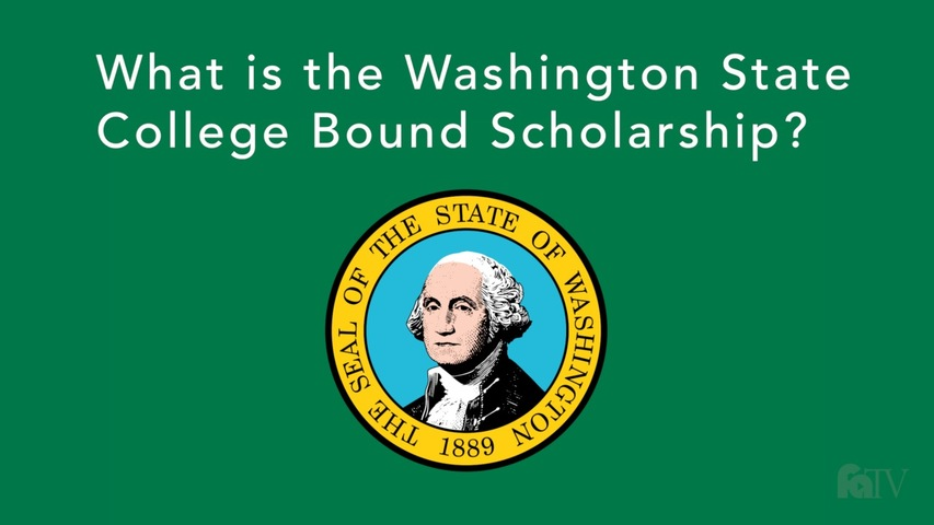 Trending Video What is the Washington State College Bound Scholarship?