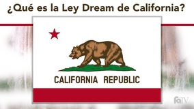 Thumbnail of ¿Qué es la Ley Dream de California?