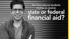 Thumbnail of Are international students eligible to receive state or federal financial aid?