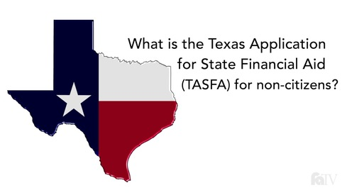 What is the Texas Application for State Financial Aid (TASFA) for non-citizens?