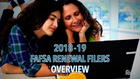 2018-19 FAFSA  Renewal Filers - Overview