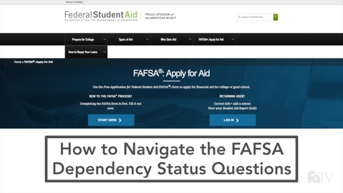 How to Navigate the FAFSA Dependency Status Questions