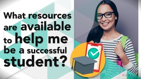 Thumbnail of What resources are available to help me be a successful student?